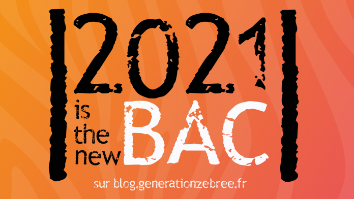 2021 is the new bac - réforme du bac - bac 2021