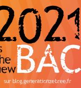 2021 is the new bac - réforme du bac - bac 2021
